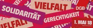 """""""Vielfalt – Solidarität – Gerechtigkeit"""" – 1. Mai 2018 @ Rheinuferpromenade"""