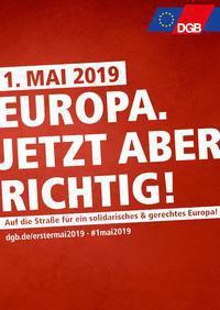 """""""Europa. Jetzt aber richtig!"""" - 1. Mai 2019 @ Rheinuferpromenade, in der Nähe des KiT"""